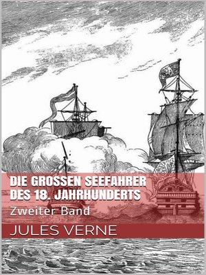 cover image of Die großen Seefahrer des 18. Jahrhunderts