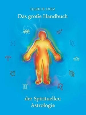 cover image of Das große Handbuch der Spirituellen Astrologie