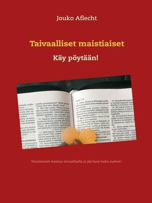 cover image of Taivaalliset maistiaiset
