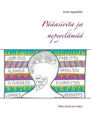 cover image of Pääasioita ja nepsyelämää