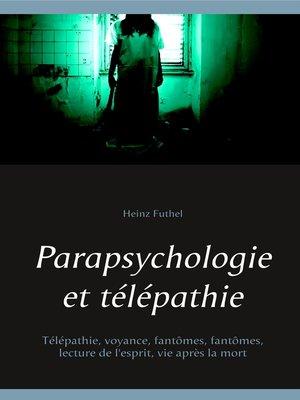 cover image of Parapsychologie et télépathie