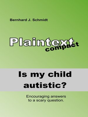 cover image of Is my child autistic?
