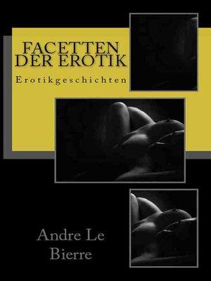 cover image of Facetten der Erotik