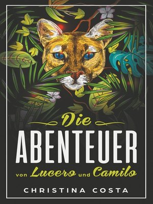 cover image of Die Abenteuer von Lucero und Camilo