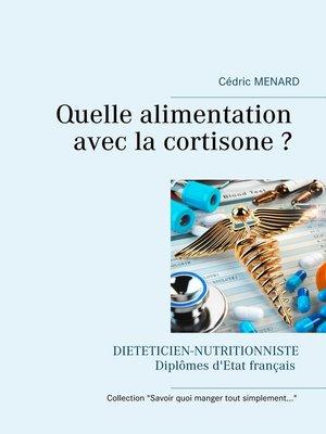 cover image of Quelle alimentation avec la cortisone ?