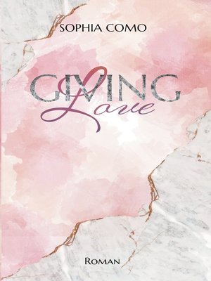 cover image of Giving Love