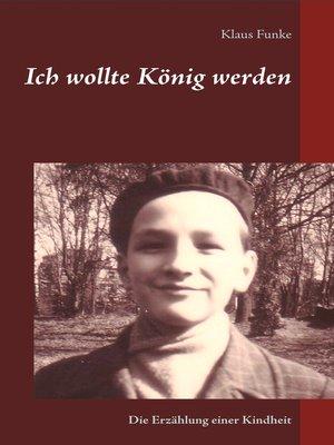 cover image of Ich wollte König werden