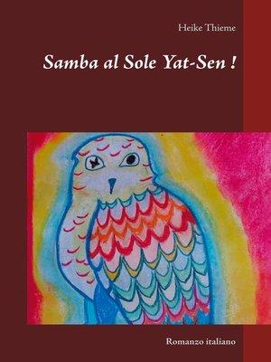 cover image of Samba al Sole Yat-Sen !