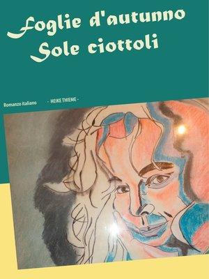 cover image of Foglie d'autunno  Sole  ciottoli