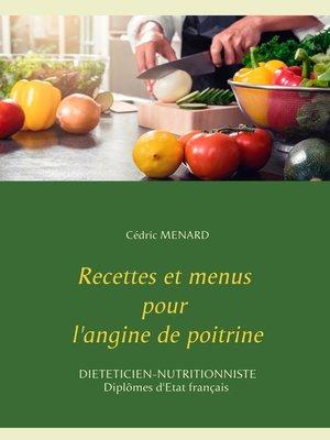 cover image of Recettes et menus pour l'angine de poitrine