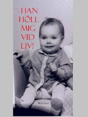 cover image of Han höll mig vid liv