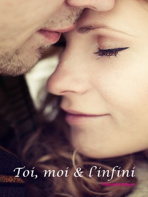 cover image of Toi, moi & l'infini