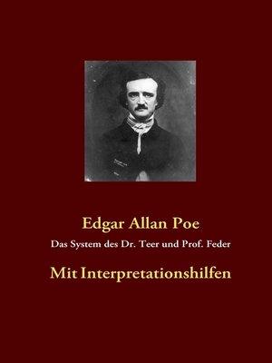 cover image of Das System des Dr. Teer und Prof. Feder