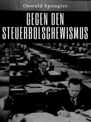 cover image of Gegen den Steuerbolschewismus
