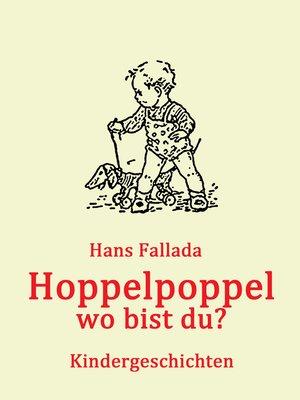 cover image of Hoppelpoppel--wo bist du?