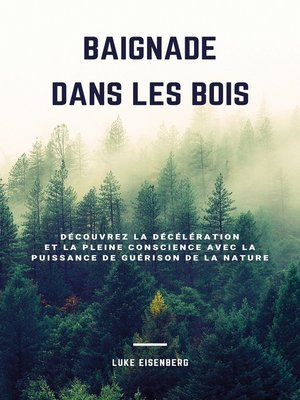 cover image of Baignade Dans Les Bois