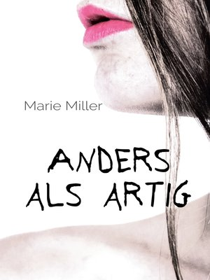 cover image of Anders als artig