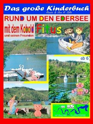 cover image of Das große Kinderbuch--Rund um den Edersee mit dem Kobold Fitus und seinen Freunden