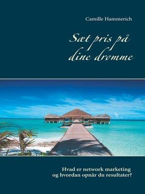 cover image of Sæt pris på dine drømme