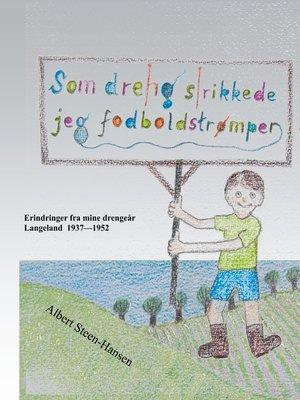 cover image of Som dreng strikkede jeg fodboldstrømper