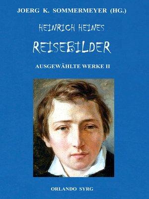 cover image of Heinrich Heines Reisebilder. Ausgewählte Werke II