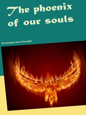 cover image of The phoenix  of our souls