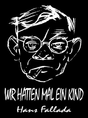 cover image of Wir hatten mal ein Kind (Roman)