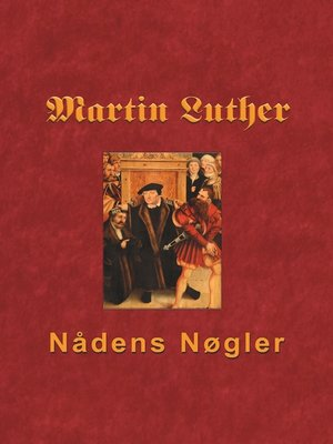 cover image of Martin Luther--Nådens Nøgler