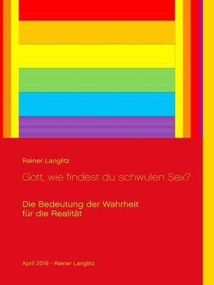 cover image of Gott, wie findest du schwulen Sex?
