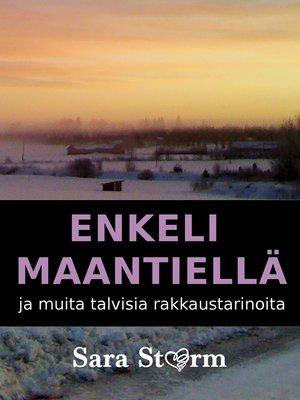 cover image of Enkeli maantiellä