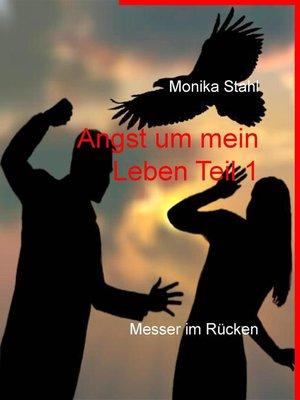 cover image of Angst um mein Leben Teil 1