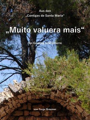cover image of Muito valuera mais