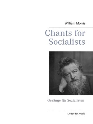 cover image of Chants for Socialists--Gesänge für Sozialisten--Lieder der Arbeit