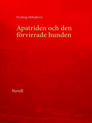 cover image of Apatriden och den förvirrade hunden