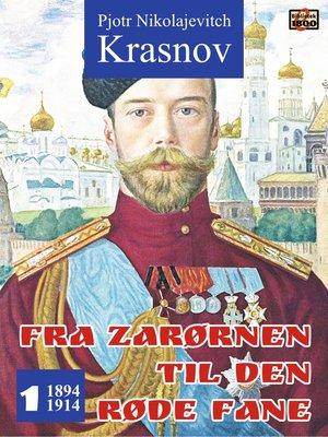 cover image of Fra zarørnen til den røde fane 1