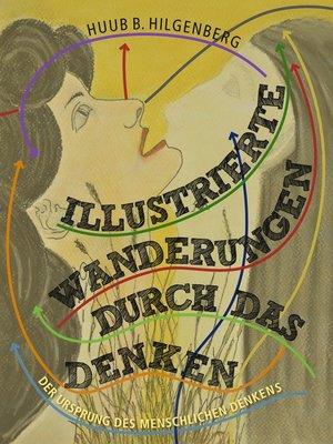 cover image of Illustrierte Wanderungen durch das Denken
