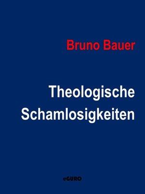 cover image of Theologische Schamlosigkeiten
