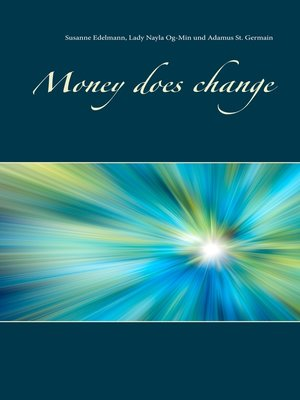 cover image of Money does change