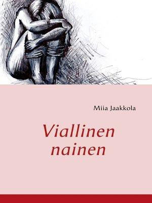 cover image of Viallinen nainen