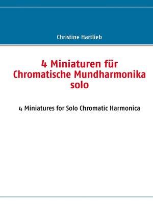 cover image of 4 Miniaturen für Chromatische Mundharmonika solo