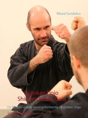cover image of Bujinkan Dojo Shinden Kihon Gata