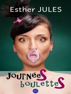cover image of Journées boulettes