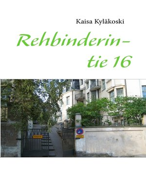 cover image of Rehbinderintie 16