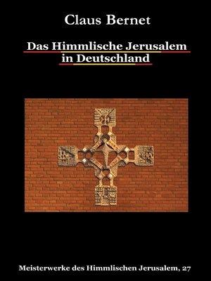 cover image of Das Himmlische Jerusalem in Deutschland
