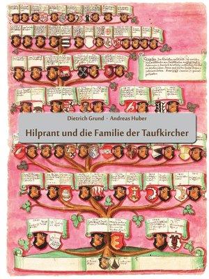 cover image of Hilprant und die Familie der Taufkircher