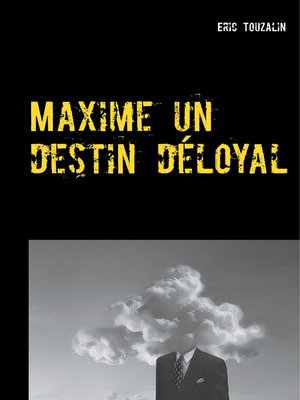 cover image of Maxime un destin déloyal