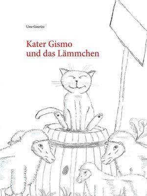 cover image of Kater Gismo und das Lämmchen