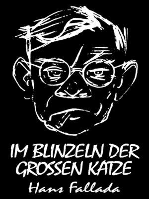 cover image of Im Blinzeln der großen Katze (Roman)