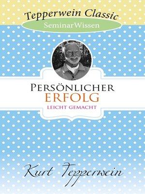 cover image of Persönlicher Erfolg leicht gemacht