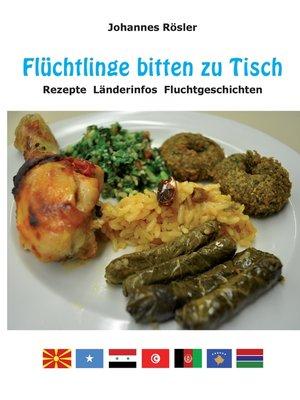 cover image of Flüchtlinge bitten zu Tisch